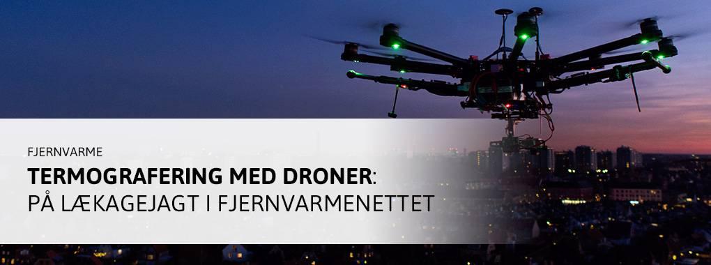 Termografering med droner på lækagejagt i fjernvarmenettet