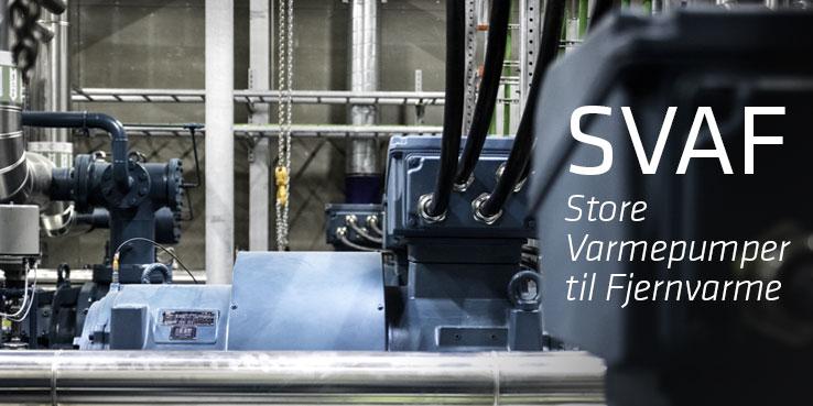 SVAF - Store Varmepumper til Fjernvarme